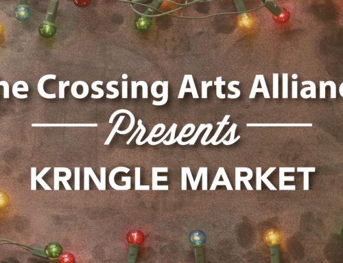 Crossing Arts Presents Kringle Market